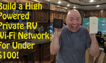 Build a Private RV Wi-Fi System For Under $100!